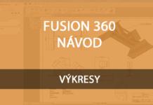 Fusion360-navod-vykresy